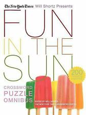 Fun in the Sun Crossword Puzzle : 200 Relaxing Puzzles by Will Shortz and New...