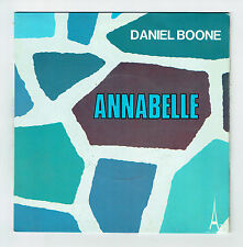 "Daniel BOONE Vinyle 45T 7"" SP ANNABELLE - WHO TURNED THE LIGHT OUT ON MY LIFE"