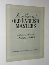 Easy Graded Old English Masters Selected And Edited By James Ching. Music Book.