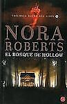 El bosque de Hollow (The Hollow) (Spanish Edition) (Trilogia Signo Del-ExLibrary
