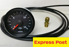 VDO 52mm 15 PSI BOOST GAUGE AND 5m LINE KIT AUTOMOTIVE 4WD BRAND NEW...!