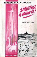Le Monde Secret N°2 - Jack norman - Sabotage à volonté - EO 1958