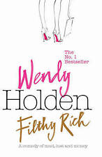 Wendy Holden - Filthy Rich Paper back - good cond