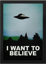 "ALIEN SPACE SHIP ""I WANT TO BELIEVE""  IMAGE A4 POSTER GLOSS PRINT LAMINATED"