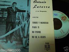 """ANTONIO LATORRE - Toros Y Manolas + 3, RARO EP 7"""" SPAIN 1967 PROMO"""