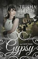 Gypsy (the Cavy Files, #1) by Trisha Leigh (2014, Paperback)
