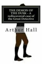The Demon of the Dusk by Arthur Hall (2013, Paperback)