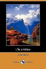L' Ile a Helice by Jules Verne (2008, Paperback)