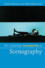 The Cambridge Introduction to Scenography by Philip Butterworth, Joslin...
