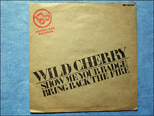 "7"" Single - Wild Cherry - Show Me Your Badge / Bring Back The Fire"
