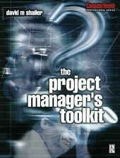 Project Manager's Toolkit (Computer Weekly Professional)-ExLibrary