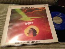 "MIGUEL RIOS - UNITED / THE WIND OF CHANGE 7"" SINGLE HISPAVOX 71"