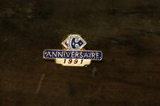 CARREFOUR ANNIVERSAIRE 1991 - Pin's / Pins !!!