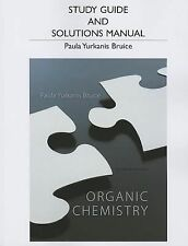 SG/Solutions Manual to Organic Chemistry by Paula Yurkanis Bruice, 7th Edition