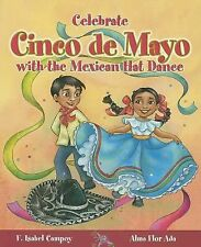 Cuentos para Celebrar / Stories to Celebrate Ser.: Celebrate Cinco de Mayo...