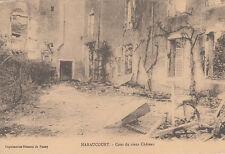 HARAUCOURT MOSELLE GUERRE 14-18 WW1 cour du vieux château écrite 1915