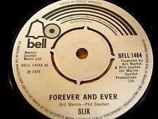 """SLIK - FOREVER AND EVER    7"""" VINYL"""