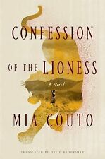 Confession of the Lioness : A Novel by Mia Couto (2015, Hardcover)