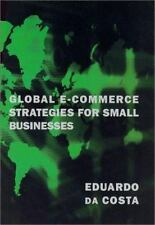 Global E-Commerce Strategies for Small Businesses (MIT Press)-ExLibrary