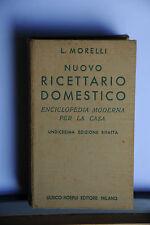 1945 -  MANUALE HOEPLI - L. MORELLI - NUOVO RICETTARIO DOMESTICO