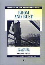 Boom and Bust: The American Cinema in the 1940s (History of the American Cinema)