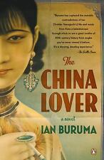 The China Lover by Ian Buruma (2009, Paperback)