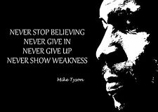 BOXING MIKE TYSON INSPIRATIONAL MOTIVATIONAL POSTER PRINT NEVER STOP BELIEVING