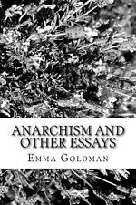 Anarchism and Other Essays by Emma Goldman (2013, Paperback)