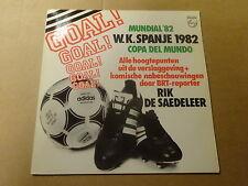 "LP 12"" / WK SPANJE 1982 - MUNDIAL '82 - COPA DEL MUNDO (VOETBAL - FOOTBALL)"