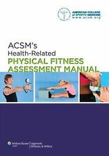 ACSM's Health-Related Physical Fitness Assessment Manual by American College of