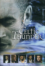 Celtic Thunder - The Show DVD FREE UK SHIPPING SHIPS FROM THE UK