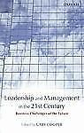 Leadership and Management in the 21st Century : Business Challenges of the...