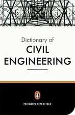The New Penguin Dictionary of Civil Engineering by David Blockley (Paperback,...