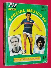 PIF POCHE N°249 HORS SERIE SPECIAL FOOTBALL MUNDIAL MEXICO 86 1986 GUIDE EQUIPES