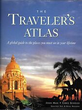 The Traveler's Atlas: A Global Guide to the Places You Must See in your lifetime