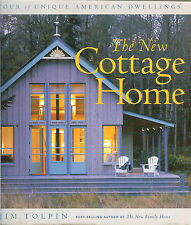 The New Cottage Home: A Tour of Unique American Dwellings by Jim Tolpin, NEW PB