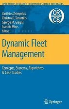 Operations Research/Computer Science Interfaces Ser.: Dynamic Fleet...