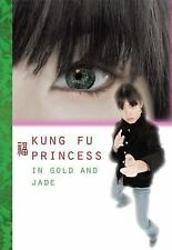In Gold and Jade #2 (Kung Fu Princess)