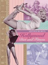 Hollywood Diet and Fitness: Vintage Secrets