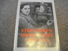STOCKPORT'S HIDDEN ARMY 1939 - 1945 PB Women WWII Home Front Photographs Forces