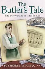 They Also Serve: The Real Life Story of My Lifetime in Service as a Butler (Live