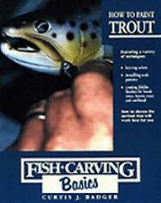 How to Paint Trout Fish Carving Basics Vol 3