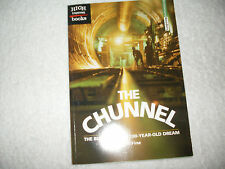 Kids paperback:The Chunnel-Building of a 200-Year Old Dream-under English Chanel