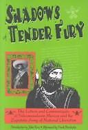 Shadows of Tender Fury