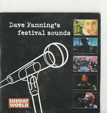 Dave Fanning's festival sounds Snow Patrol The Frames Paddy Casey Revs Walls