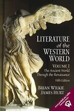 Literature of the Western World, Volume I: The Ancient World Through the Renais
