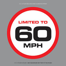 SKU1116 - LIMITED TO 60 MPH Vehicle Speed Restriction Sticker Vinyl Car Van 80mm