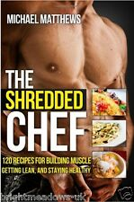 Shredded Chef Build Muscle Healthy Diet Cook Book Eating Weight Loss Nutrition
