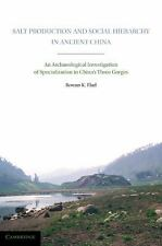 Salt Production and Social Hierarchy in Ancient China: An Archaeological Investi