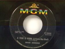 """MARK DINNING """"A STAR IS BORN / YOU WIN AGAIN"""" 45"""